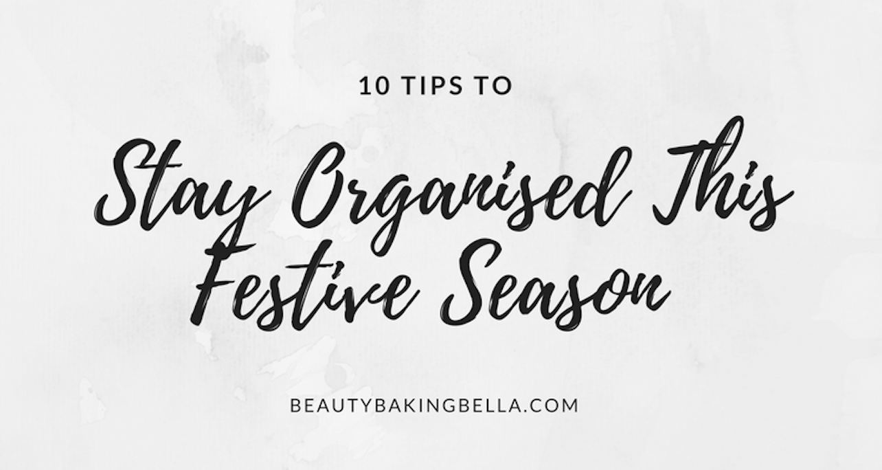 Staying Organised This Festive Season