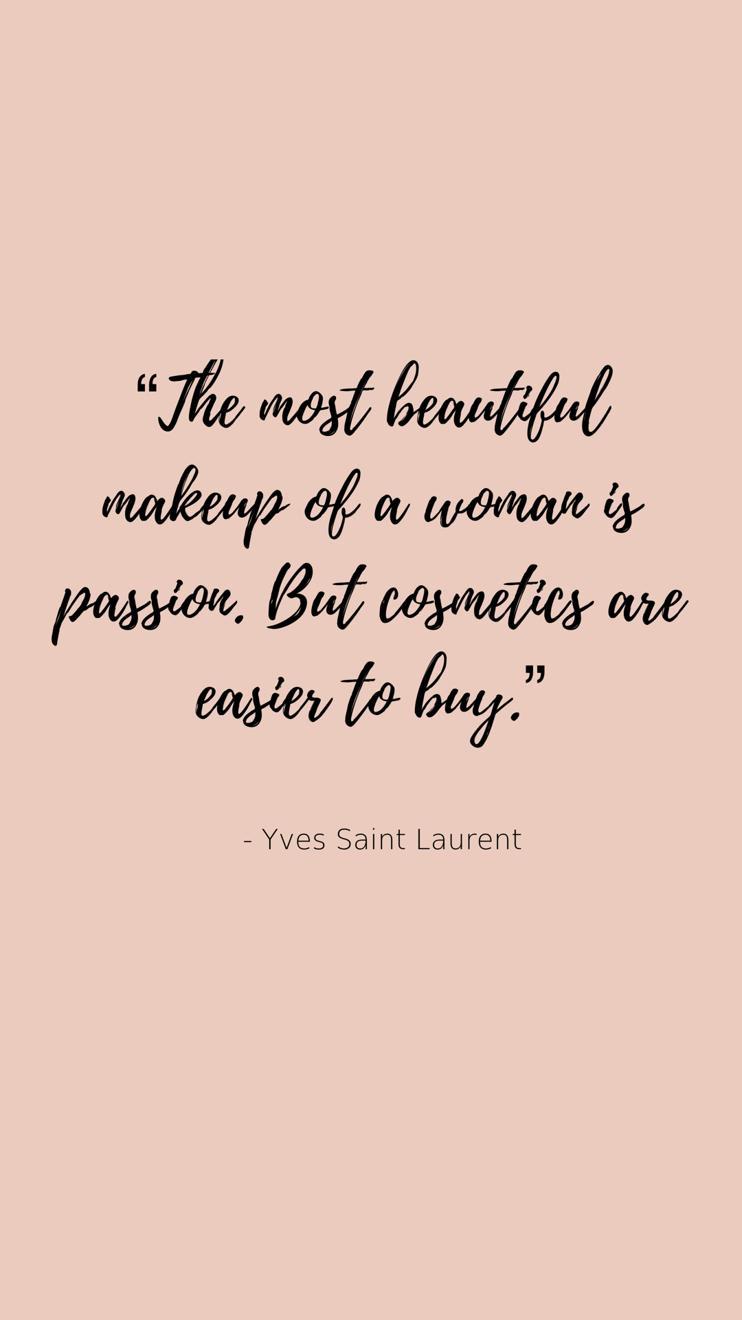 Yves Saint Laurent Makeup Quotes
