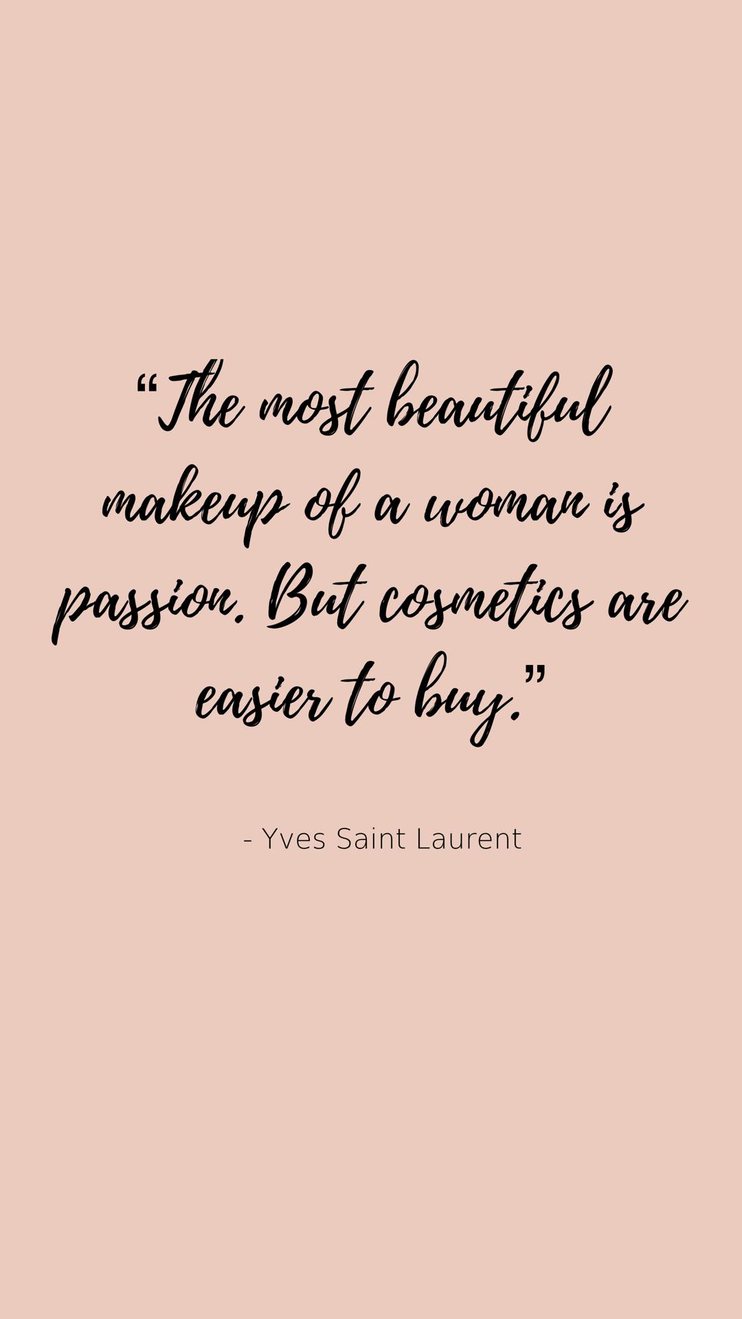 Yves Saint Laurent Makeup Quotes